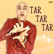 Tar Tar Tar Songs