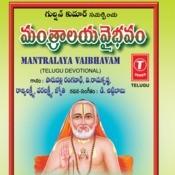 Mantralaya Vaibhavam Songs