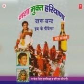Nasha Mukt Haryana Songs