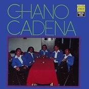Chano Cadena Songs