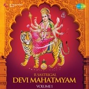 R Sastrigal Devimahatmyam 1 Songs