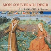 Gilles Binchois - Chansons Songs