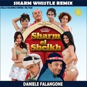 Sharm Whistle (Remix) Songs