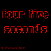 Fourfiveseconds MP3 Song Download- Four Five Seconds