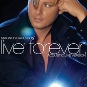 Live Forever [Acoustic Live Version] Songs