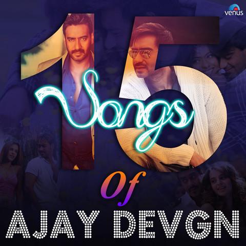 15 Songs Of Ajay Devgn