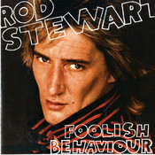 Foolish Behaviour [Expanded Edition] Songs