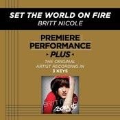 Set The World On Fire (Premiere Performance Plus Track) Songs
