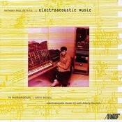 Anthony Paul De Ritis: Electroacoustic Music Songs
