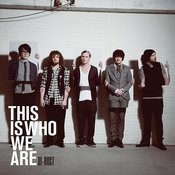 This Is Who We Are Songs
