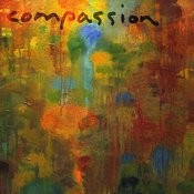 Compassion: A Journey of the Spirit Songs