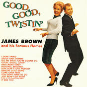 Good, Good Twistin' With James Brown Songs