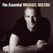 The Essential Michael Bolton Songs