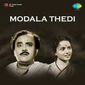 Modala Thedi Songs