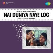 Nai Duniya Naye Log Songs