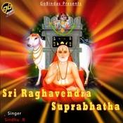 Sri Raghavendra Suprabhatha Songs