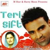 Teri Sift Songs