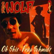 Oh Shit Frau Schmidt Songs