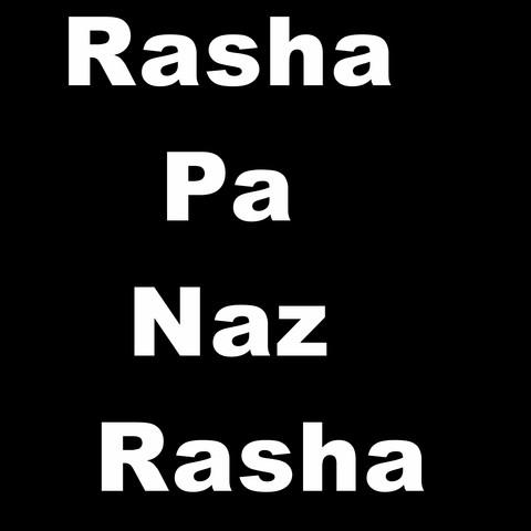 Rasha Pa Naz Rasha