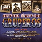 Super Exitos Gruperos Songs