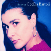 Cecilia Bartoli The Art Of Cecilia Bartoli Songs