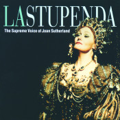 La Stupenda The Supreme Joan Sutherland Songs