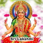 Sri Mahalakshmi Stuti MP3 Song Download- Sri Lakshmi Sri
