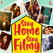 Stay Home Stay Filmy Songs