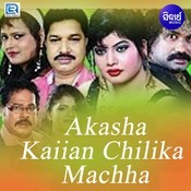 Aakasha Kaiyan Chilika Machha Title Song