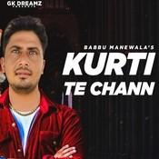 Kurti Te Chann Song