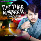 Patthar Ke Sanam Song