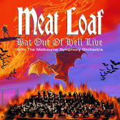 Bat Out Of Hell Live With The Melbourne Symphony Orchestra Songs
