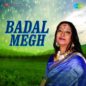 Badal Megh Songs