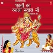 Bhakton Ka Rakhna Khyaal Maa Songs