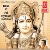 Kaho Ji Jai Siya Ram Songs