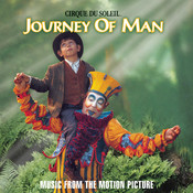 Cirque du Soleil: Journey of Man (Original Score) Songs