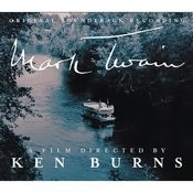 Original Soundtrack Recording Mark Twain - A Film Directed By Ken Burns Songs