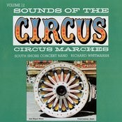 Sounds Of The Circus: Circus Marches, Vol.12 Songs