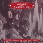 Invasion Of The Hardcore Crew Songs