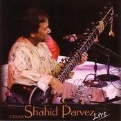 Ustad Shahid Parvez: Live! Songs