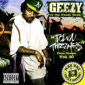 Town Thizzness: Thizz Nation, Vol.20 (Parental Advisory) Songs