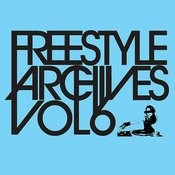 Essential Media Group Presents: Freestyle Archives Vol.6 Songs