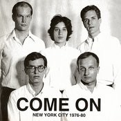 Come On: New York City, 1976-80 Songs