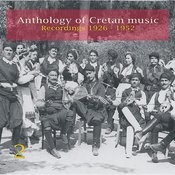 Anthology Of Cretan Music, Vol. 2: Recordings 1926-1952 Songs