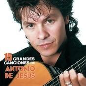 15 Grandes Canciones De Antonio De Jess Songs