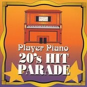 Player Piano - 20's Hit Parade Songs