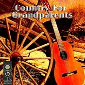 Country For Grandparents Songs