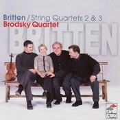 Britten: String Quartets 2 & 3 Songs