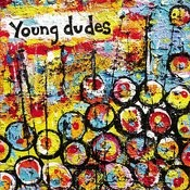 Young Dudes Songs