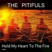 Hold My Heart To the Fire Songs